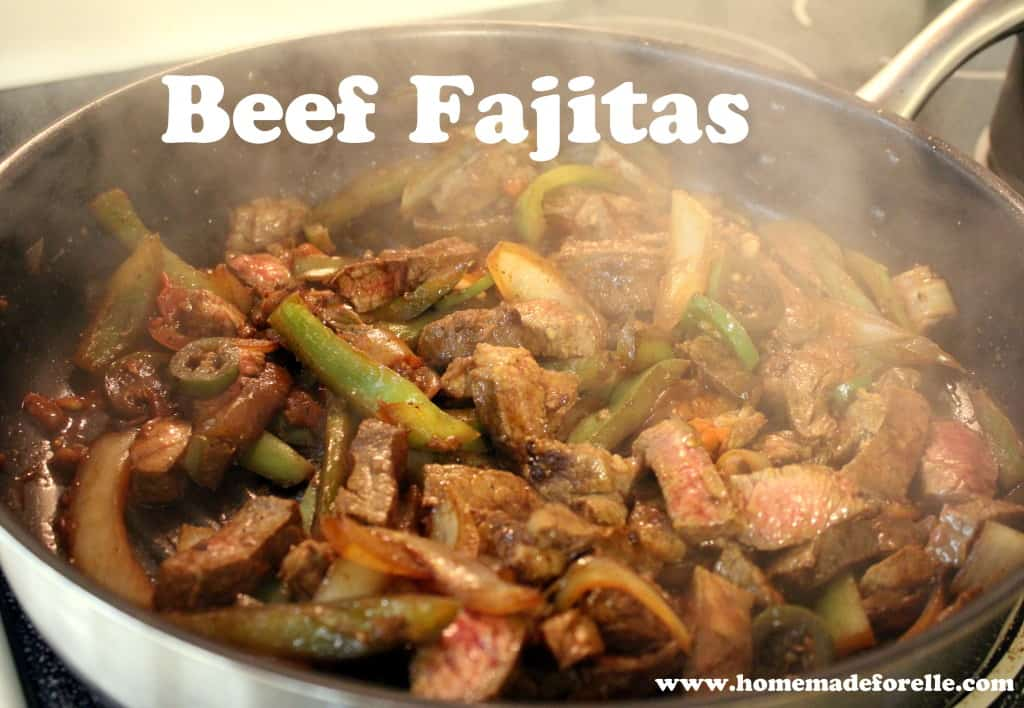 Fajita Recipe - Homemade for Elle