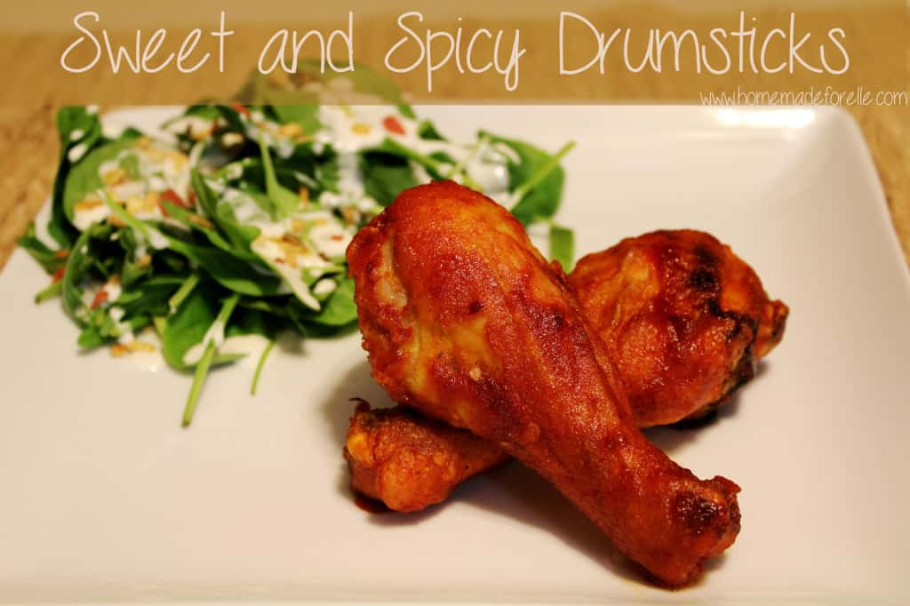 Sweet and Spicy Drumsticks - Homemade for Elle