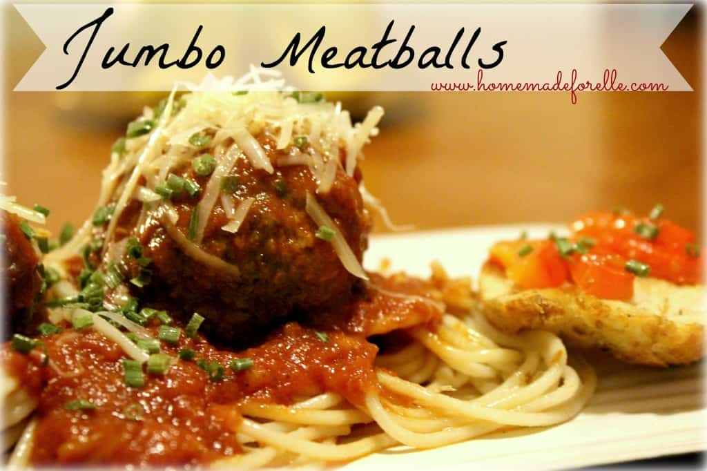 Jumbo Meatballs from homemadeforelle
