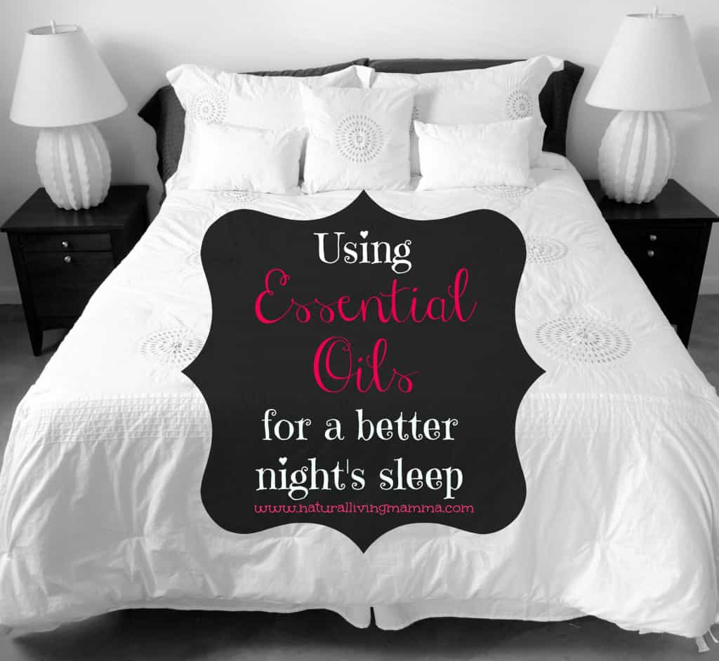 Essential Oils for a better nights sleep