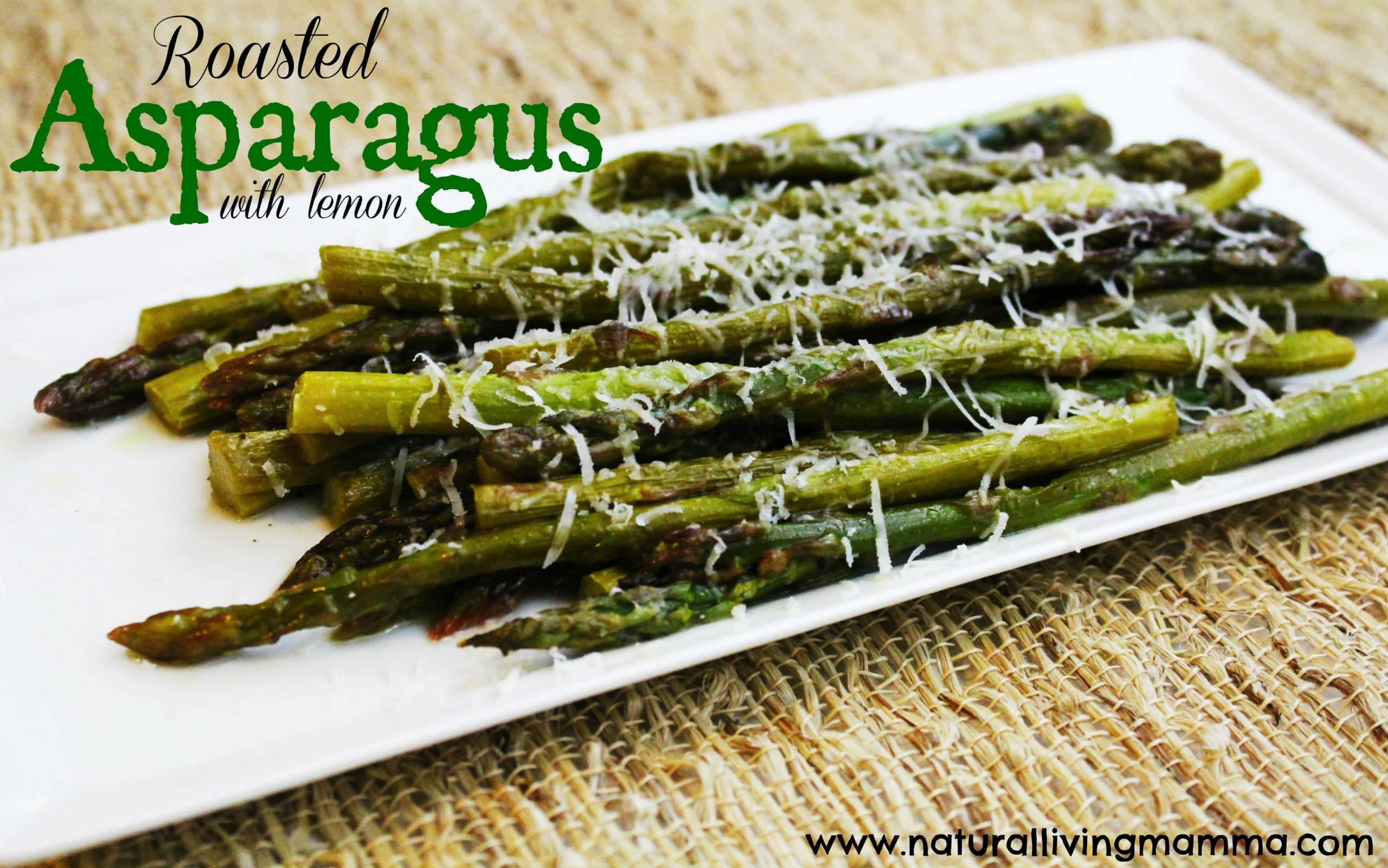Roasted Asparagus With Lemon - Natural Living Mamma
