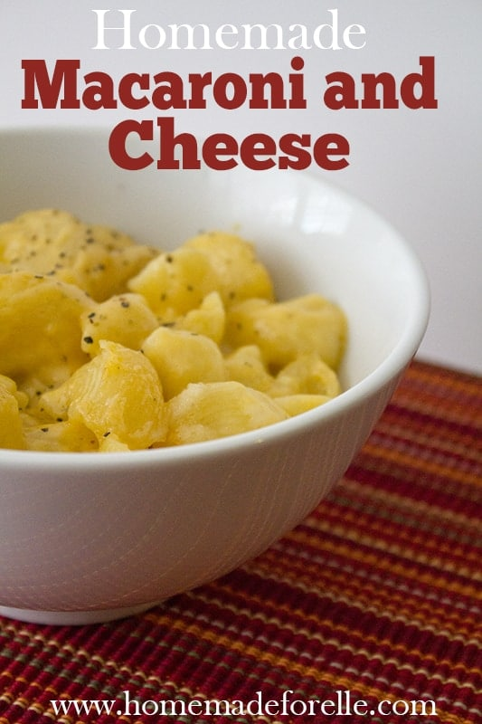 Homemade Macaroni and Cheese Recipe - Homemade for Elle