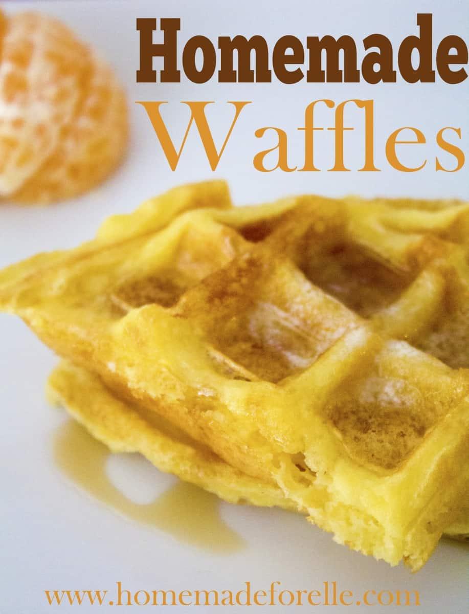 How to make Homemade Waffles