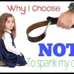 why I choose not to spank my child