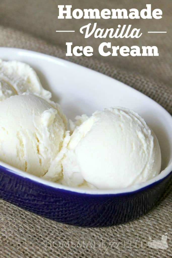 Homemade Vanilla Ice Cream | Homemade for Elle