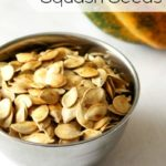 Roasted Acorn Squash Seeds | Homemade for Elle