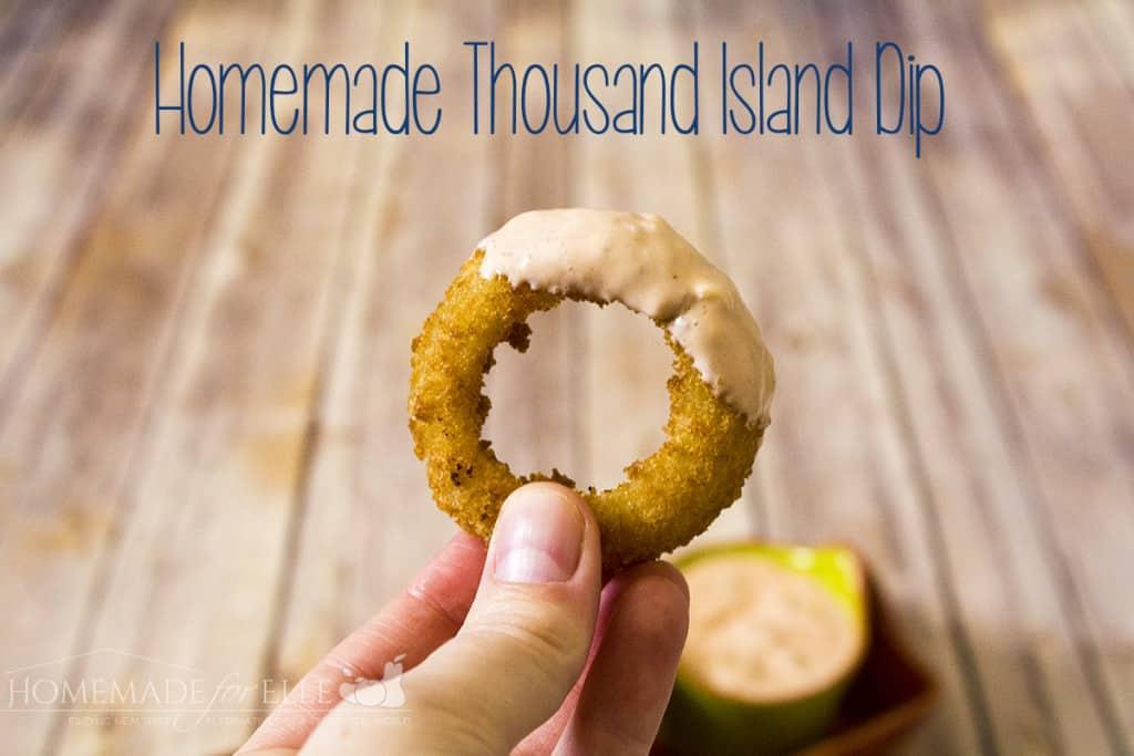 homemade thousand island dip