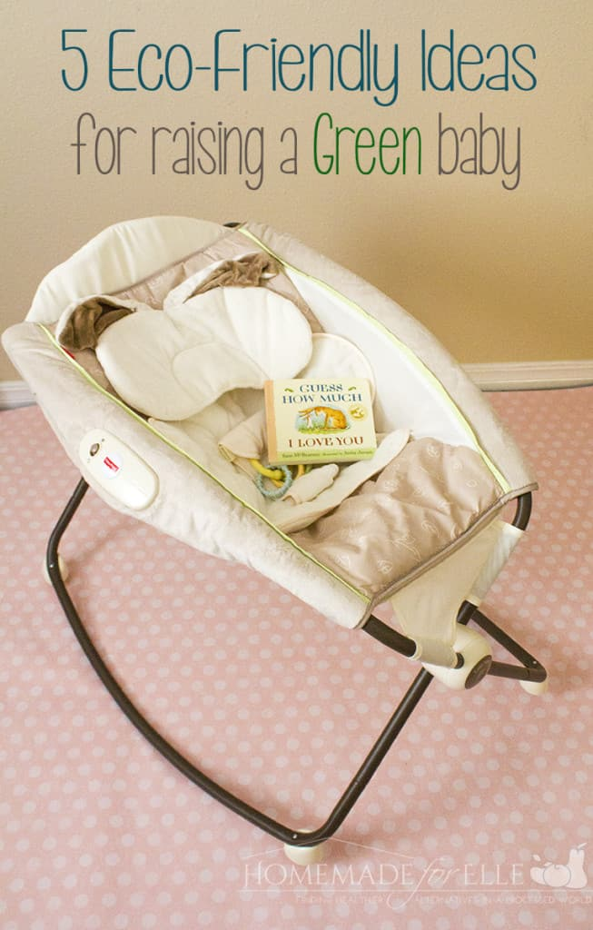 ecofriendly ideas for raising a green baby