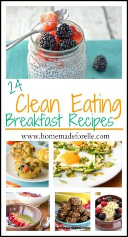 24 Clean Eating Breakfast Recipes