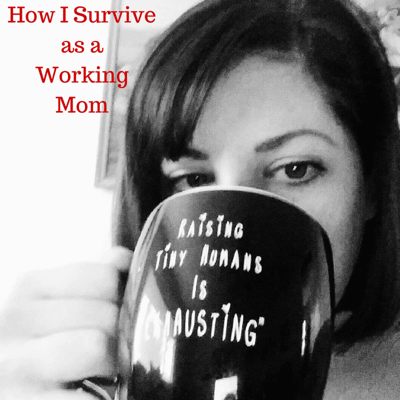 How I Survive as a Working Mom | homemadeforelle.com