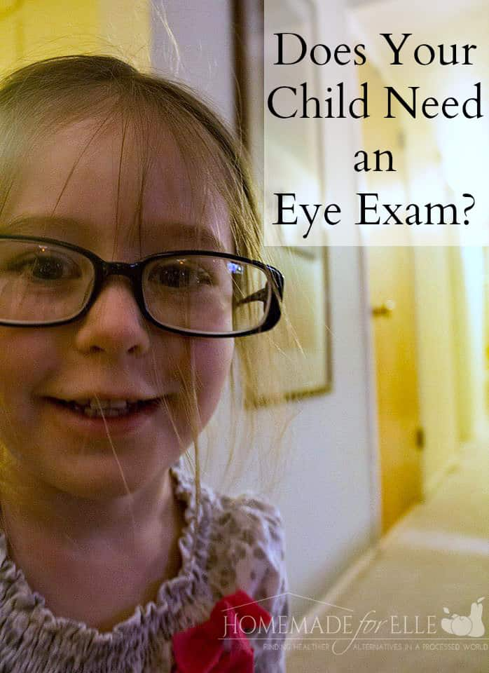 Does Your Child Need an Eye Exam | homemadeforelle.com