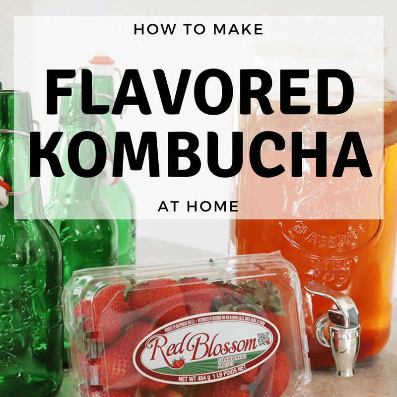 How to Make Flavored Kombucha at Home