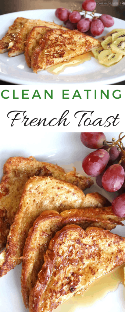 How to Make Clean Eating French Toast