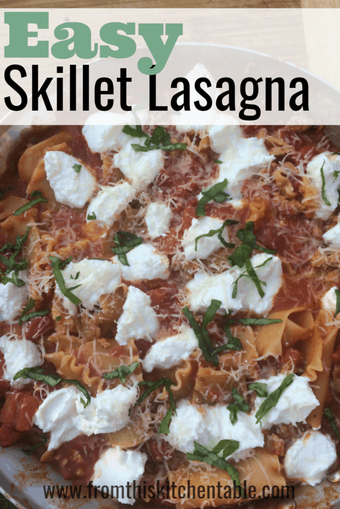 Easy Skillet Lasagna | From This Kitchen Table