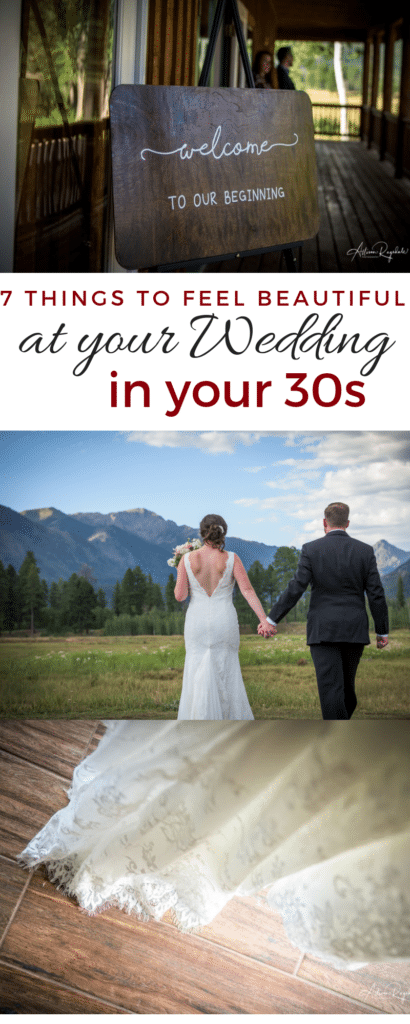 7 things to feel beautiful at your wedding in your 30s