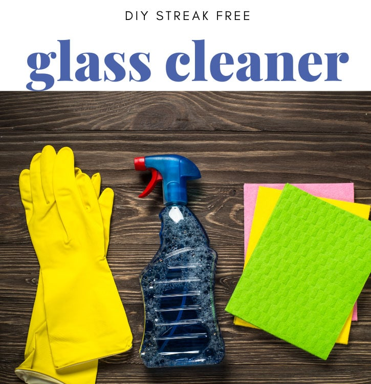6 Homemade Glass Cleaner Recipes {No Streak!}