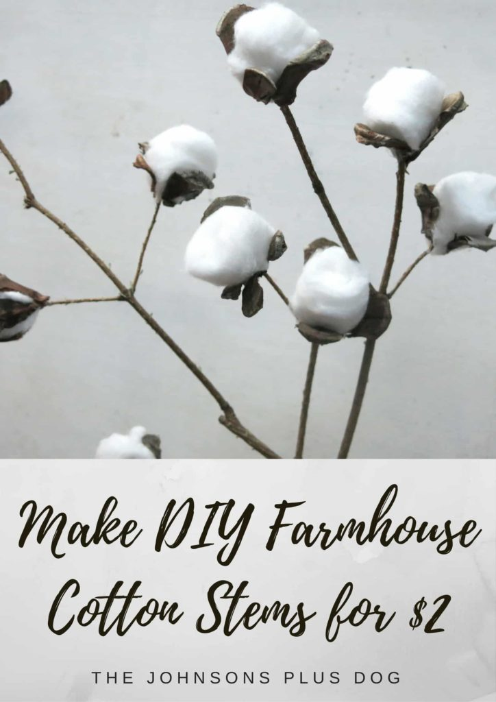 DIY Farmhouse Cotton Stems