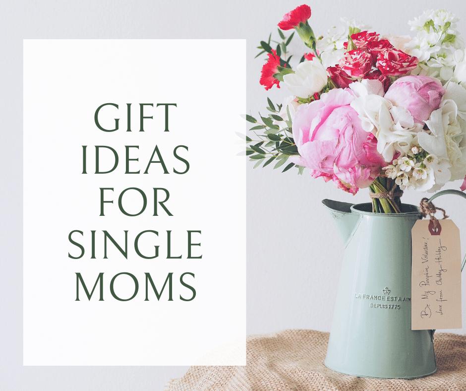 Gift Ideas for Single Moms